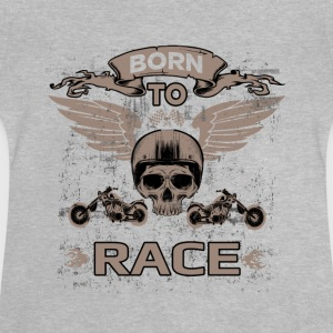 BORN TO RACE! - Baby T-Shirt