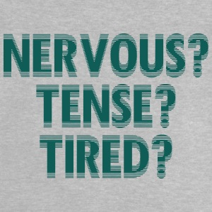 NervousTenseTired - T-shirt Bébé