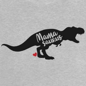 Mamasaurus Mothers Day Gift Idea - Baby T-Shirt