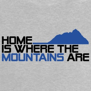 home is where the mountais are - Baby T-Shirt
