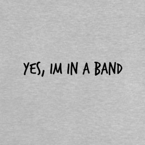 Yes, im in a band - Baby T-Shirt