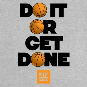 DO IT OR GET DONE! THE MOTIVATION COLLECTION - Baby T-Shirt