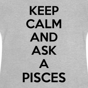 Pisces Keep Calm - Baby T-Shirt