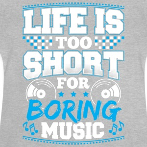 DJ - LIFE IS TO SHORT - Baby T-Shirt