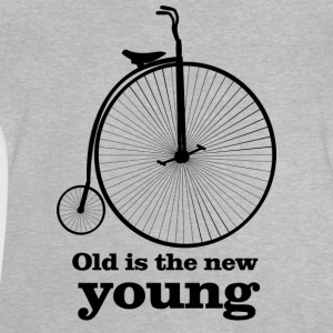 Old is the new young - Baby T-Shirt