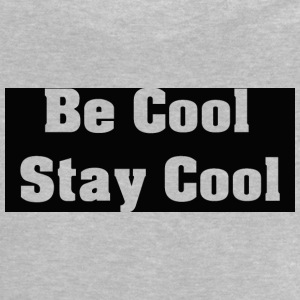 Ser Cool Cool Stay - Camiseta bebé