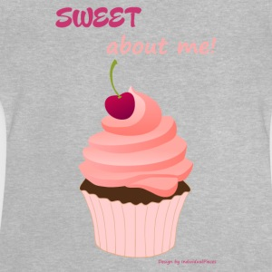 Sweet about me - Baby T-Shirt