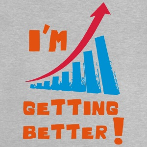 I'm getting better - Baby T-Shirt