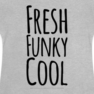 Färsk Funky Cool - Baby-T-shirt