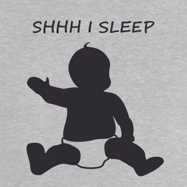 SHH I SLEEP