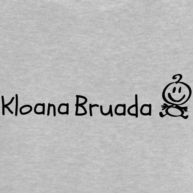 Vorschau: Kloana Bruada - Baby T-Shirt
