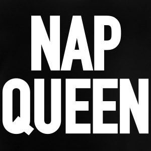 Nap Queen (o / b) - Baby T-shirt