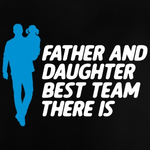 Father And Daughter Best Team vatertag - Baby T-Shirt