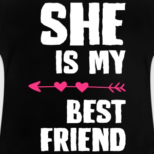 She is my best friend Right - Baby T-Shirt