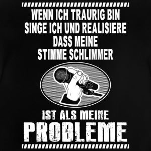 Singende Probleme - Baby T-Shirt