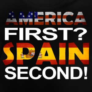 America first spain second - Baby T-Shirt