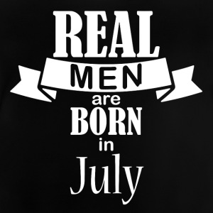 real men are born in july - Baby T-Shirt