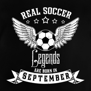 Soccer Legends! Birthday Birthday! September - Baby T-Shirt