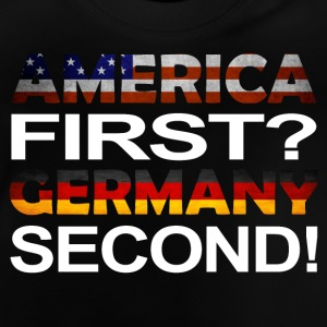 America first germany second - Baby T-Shirt