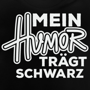 Humor black - Baby T-Shirt