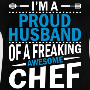 I'm a proud chefs husband - Baby T-Shirt