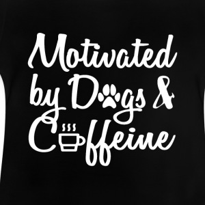 attract only by dogs and caffeine - Baby T-Shirt