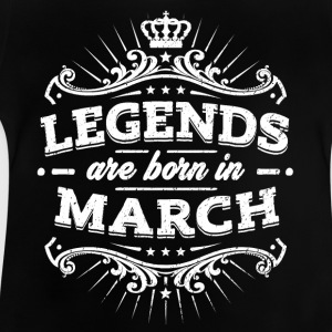 Legends are born in March - Baby T-Shirt