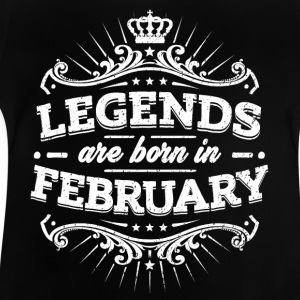 Legends are born in February - Baby T-Shirt