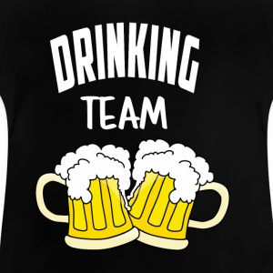 Drinking team - Baby T-Shirt