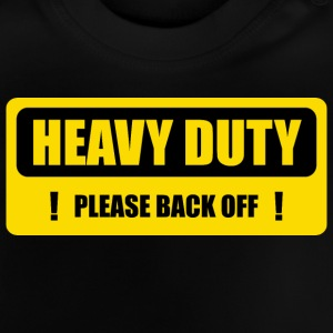 Heavy moving - Baby T-Shirt