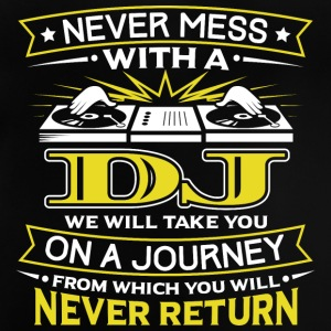 NEVER MESS WITH A DJ - YOU WILL NEVER RETURN - Baby T-Shirt