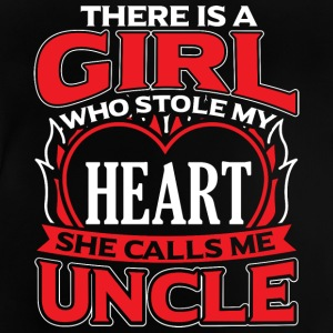 UNCLE - THERE IS A GIRL WHO STOLE MY HEART - Baby T-Shirt