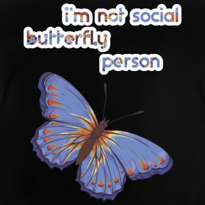 i am not social butterfly person - Baby T-Shirt