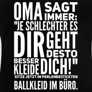 Oma sagt immer... weiss - Baby T-Shirt