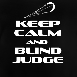 KITESURFING - KEEP CALM AND BLIND JUDGE - Baby T-Shirt