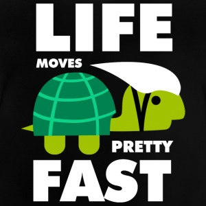 Life moves pretty fast - Baby T-Shirt