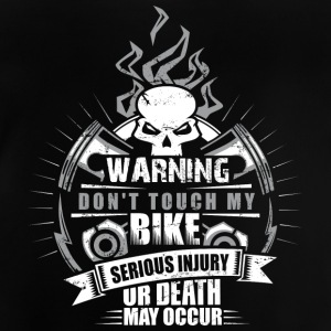 Don't touch my bike - Baby T-Shirt