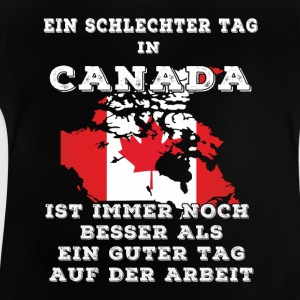Schlechter Tag in Canada - Baby T-Shirt