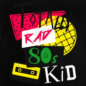 Totalmente Rad 80s Kid - Camiseta bebé