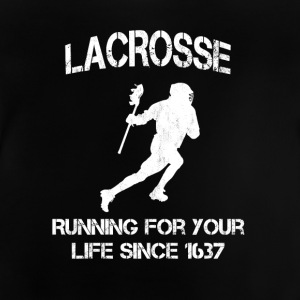 Lacrosse - Running for your life since 1637 - Baby T-Shirt