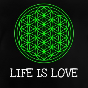 Life flower Flower of life Life is love - Baby T-Shirt