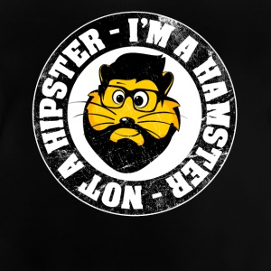 """I'm a hamster and not a hipster!"" Vintage - Baby T-Shirt"