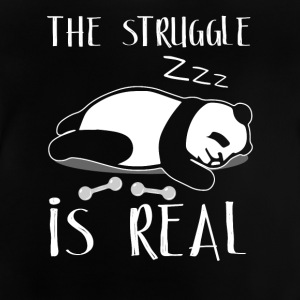 The Struggle Is Real - Baby T-Shirt