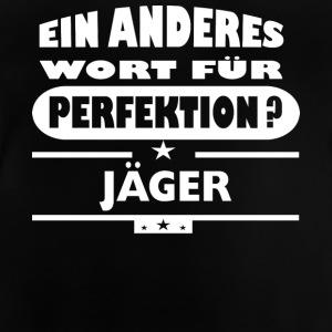 Jaeger Anderes Wort fuer Perfektion - Baby T-Shirt