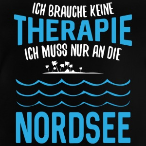 Do not need therapy, I must go to the North Sea - Baby T-Shirt