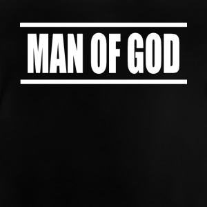 man of god - Baby T-Shirt