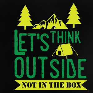 Lets think Outside - Not in the Box - Baby T-Shirt