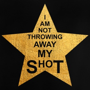 I am not throwing away my shot - Baby T-Shirt