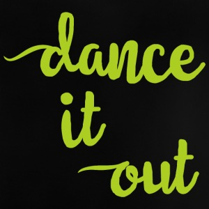 Dance It out - Baby T-Shirt