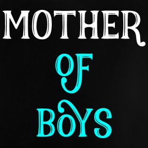 Mother of Boys - mother gift - Baby T-Shirt